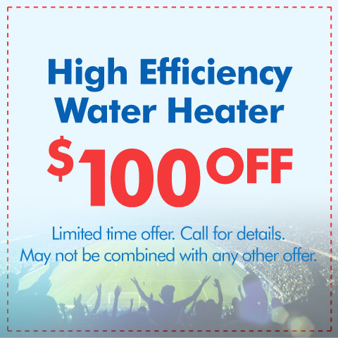 High Efficiency Water Heater Special