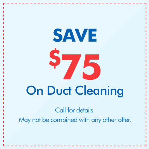 Save $75 On Duct Cleaning