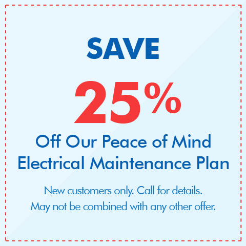 Save 25% On Our Electrical Maintenance Plan