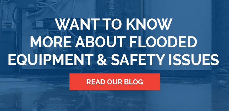 Learn More About Flooded Equipment & Safety Issues